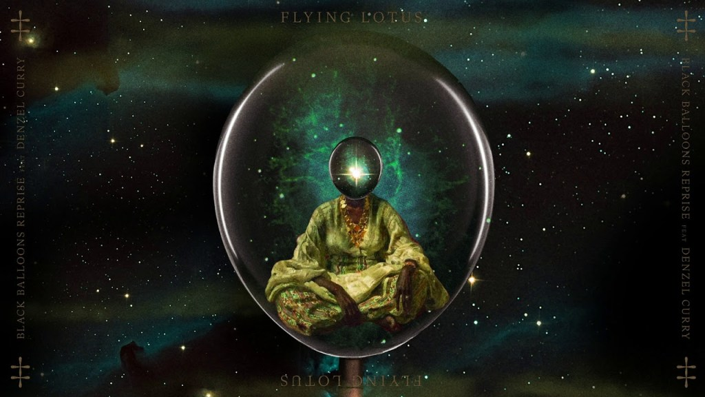 Flying Lotus – Black Balloons Reprise (feat. Denzel Curry) [Audio]
