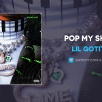 Lil Gotit Pop My Shit Mp3