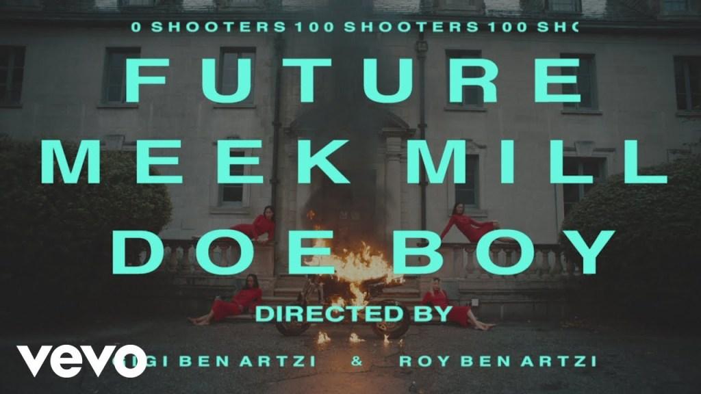 Future – 100 Shooters Ft Meek Mill & Doe Boy