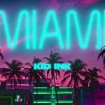 Kid Ink – Miami (Audio)