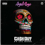 Cash Out – Aye Migo ft Lil Durk (Audio)