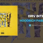 Hoodrich Pablo Juan – DMV Intro (Audio)