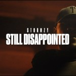 Stormzy – Still Disappointed (Video)