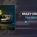Yak Gotti Brazy Crazy