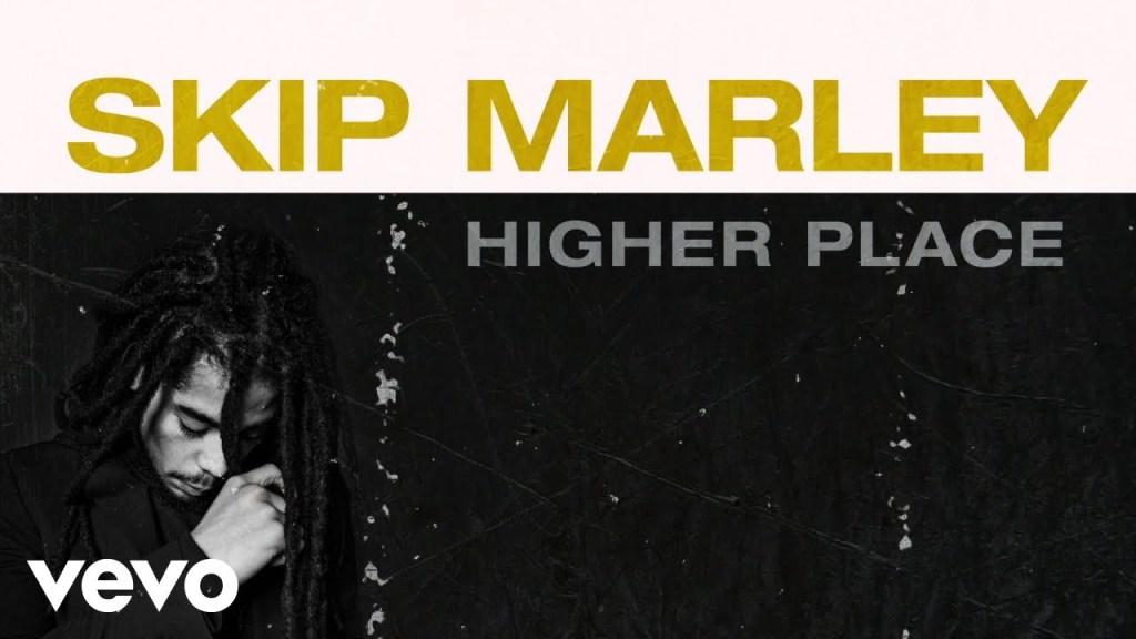 Skip Marley Higher Place