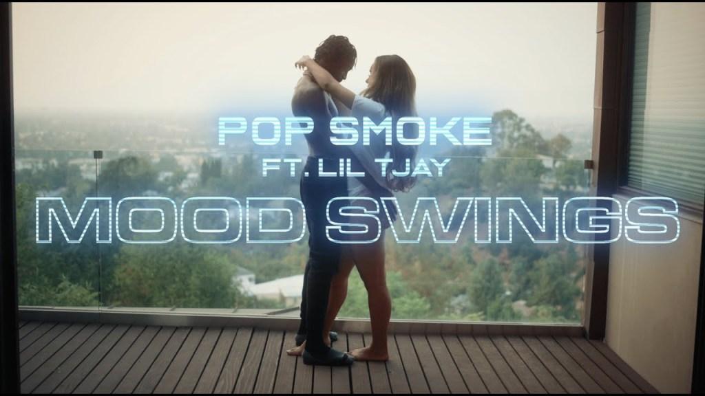 POP SMOKE – MOOD SWINGS ft. Lil Tjay