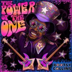 Bootsy Collins The Power Of the One