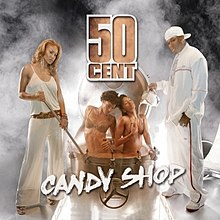 50 Cent – Candy Shop ft. Olivia
