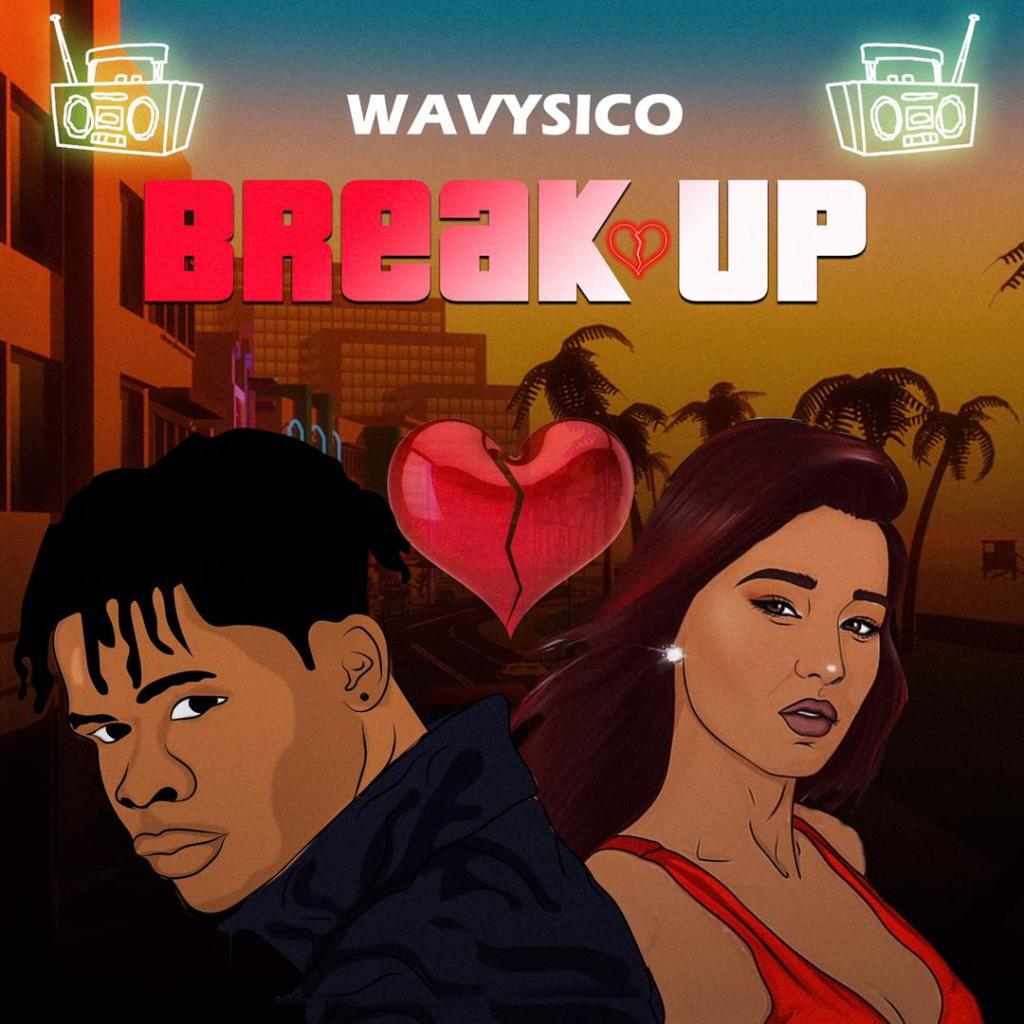 Wavysico – Break Up