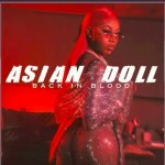 Asian Doll – Back In Blood Remix