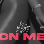 Lil Baby - On Me (On Me Challenge
