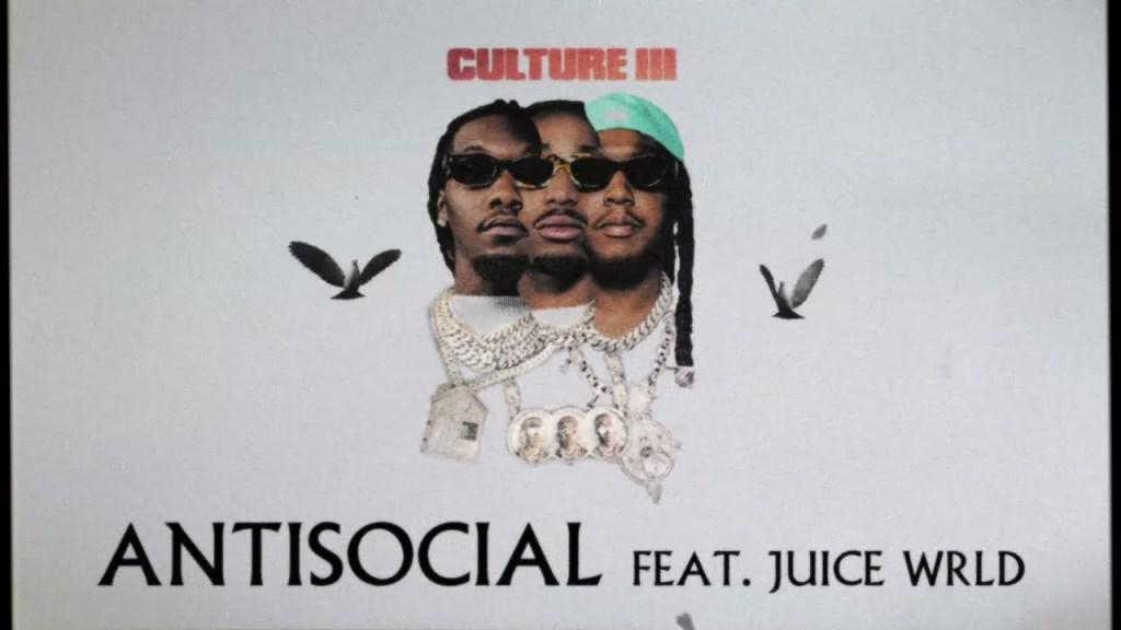 Migos Ft. Juice WRLD - Anti Social