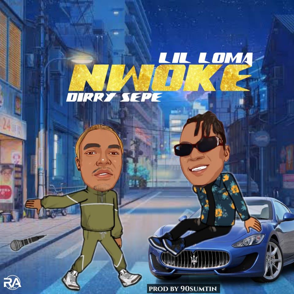 Lil Loma – Nwoke ft. Dirry sepe