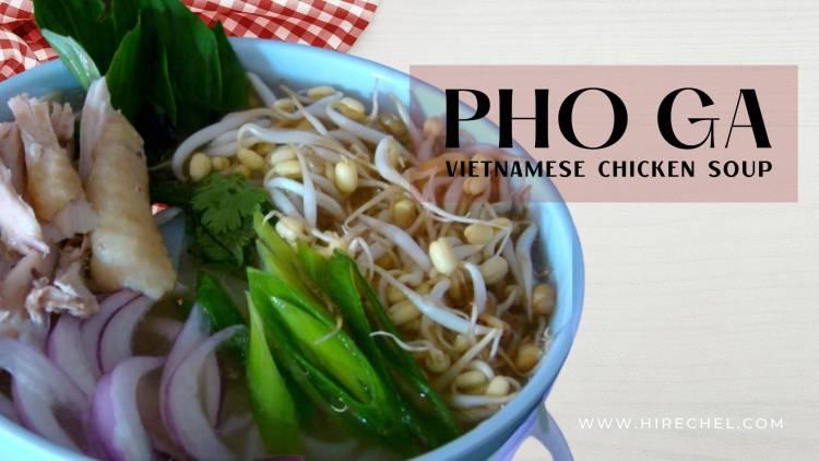 PHO GA (VIETNAMESE CHICKEN SOUP)