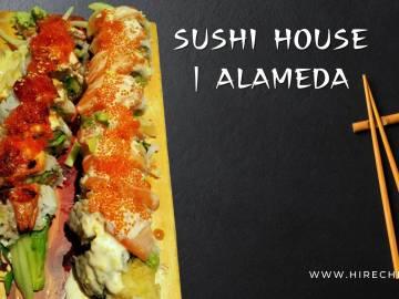 SUSHI HOUSE - ALAMEDA