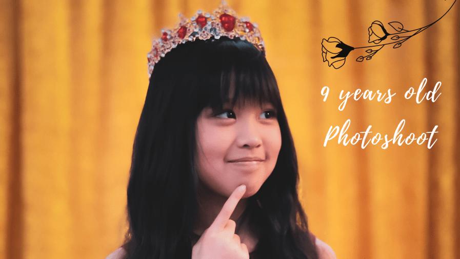 PRINCESS PHOTOSHOOT | 9 YEARS OLD