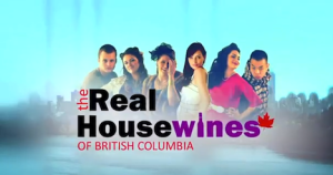The Real Housewines of British Columbia