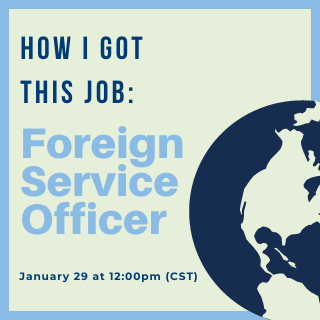 How I Got This Job: Foreign Service Officer