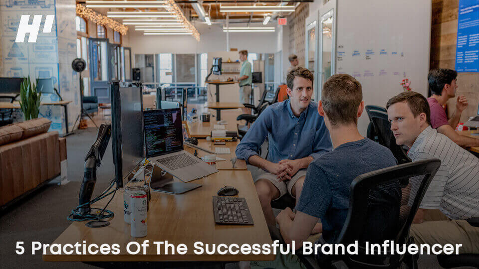 5-Practices-Of-The-Successful-Brand-Influencer
