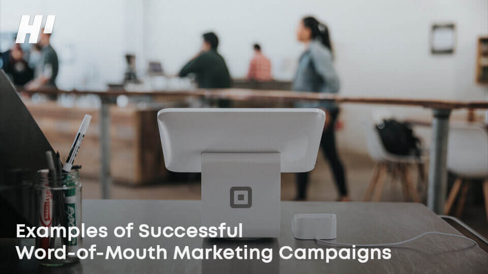 Examples-Of-Successful-Word-of-mouth-Marketing-Campaigns