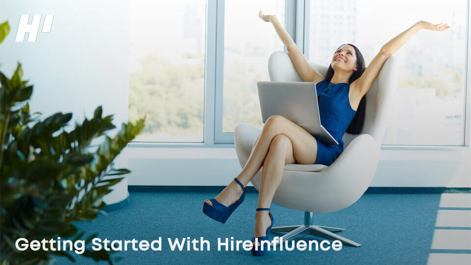 Getting-Started-With-HireInfluence