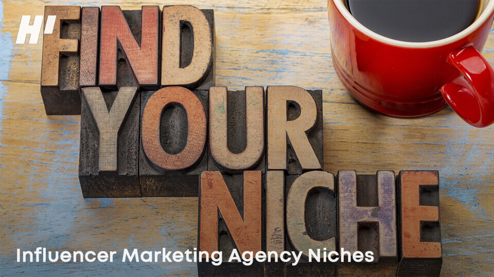 Influencer-Marketing-Agency-Niches