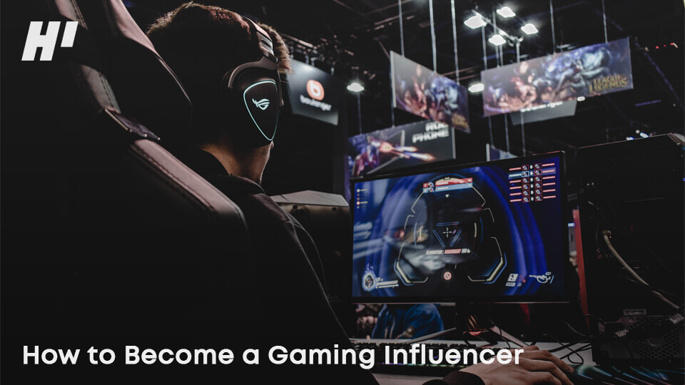 How-to-Become-a-Gaming-Influencer
