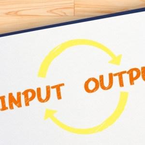 インプットとアウトプットの効果的な比率とは?