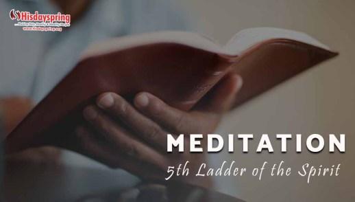 MEDITATION - 5th Ladder of the Spirit