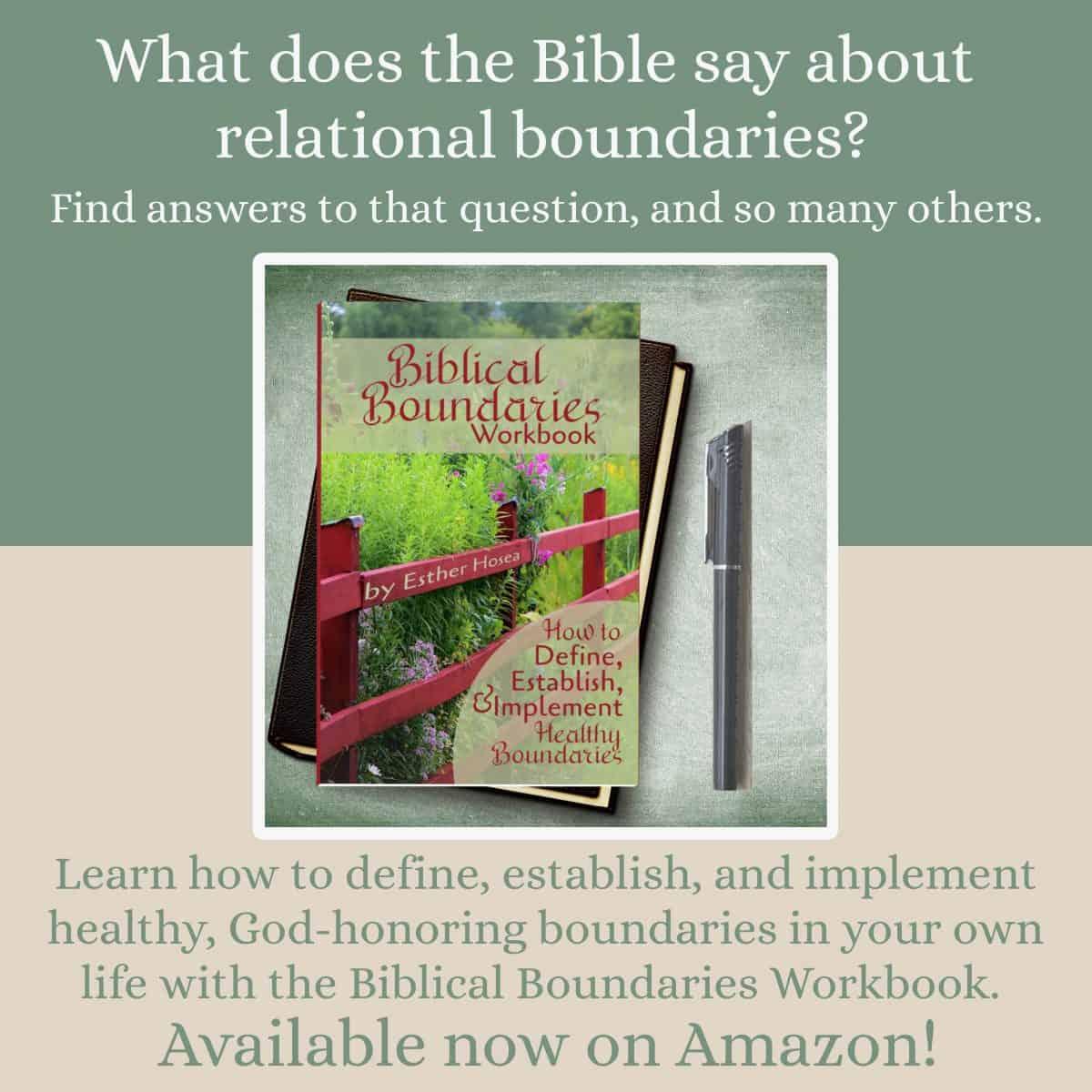 How Do I Set Biblical Boundaries 5 Steps With Printable