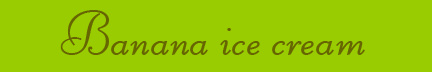 'Banana ice cream' blog post banner