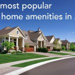 The most popular new home amenities in 2016