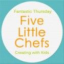 Five Little Chefs Fantastic Thursday