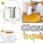 Price Points: Glass teapots
