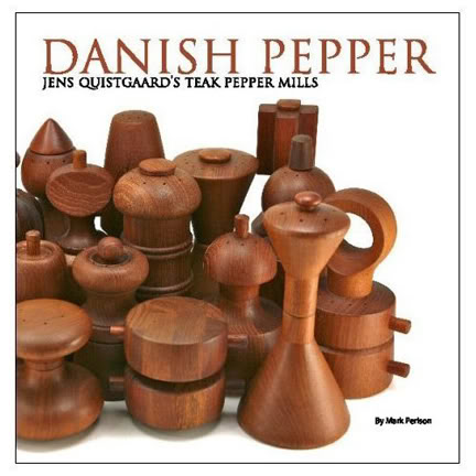 Danish Pepper: Jens Quistgaard's teak pepper mills book available at Amazon