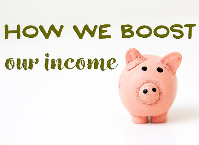 How we boost our income | H is for Home