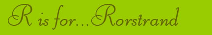 'R is for... Rorstrand' blog post banner