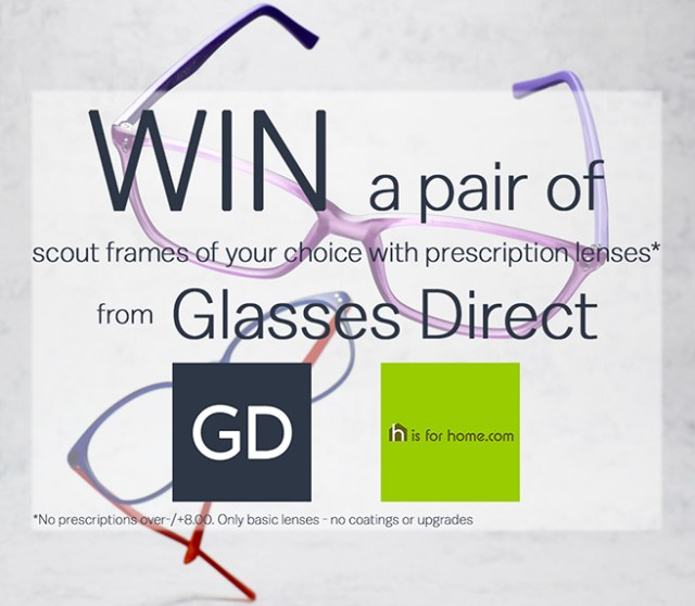 Win a pair of Scout frames of your choice with prescription lenses from Glasses Direct | H is for Home