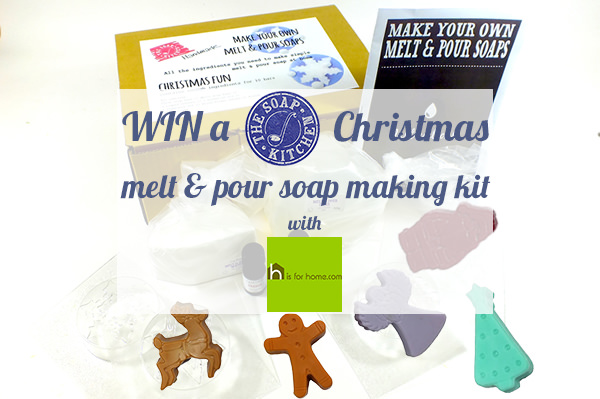 Win a Soap Kitchen Christmas melt & pour soap making kit with H is for Home