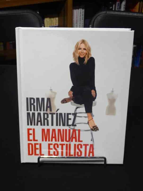 Irma Martínez, el manual del estilista