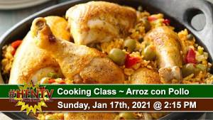 Cooking Class ~ Arroz con Pollo ~ Jan 17, 2021