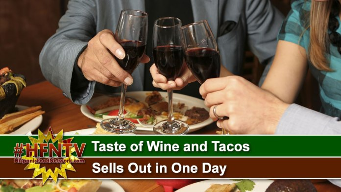 Taste of Wine and Tacos Sells Out in One Day