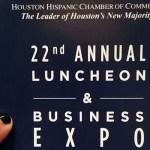 Houston Hispanic Chamber of Commerce Luncheon recap