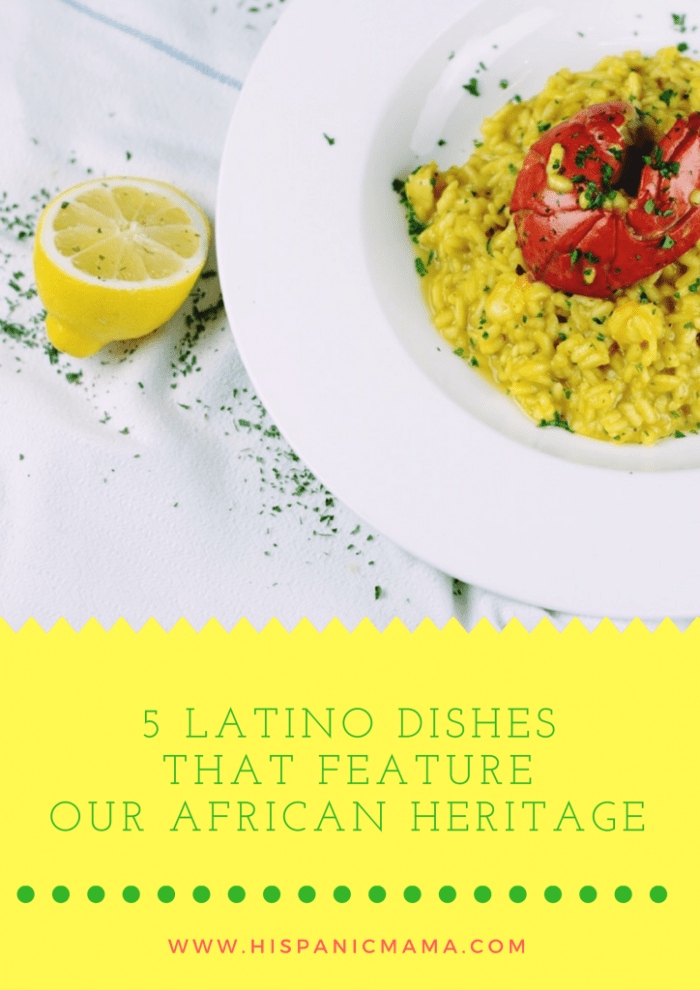 5 latino dishes that feature our african heritage