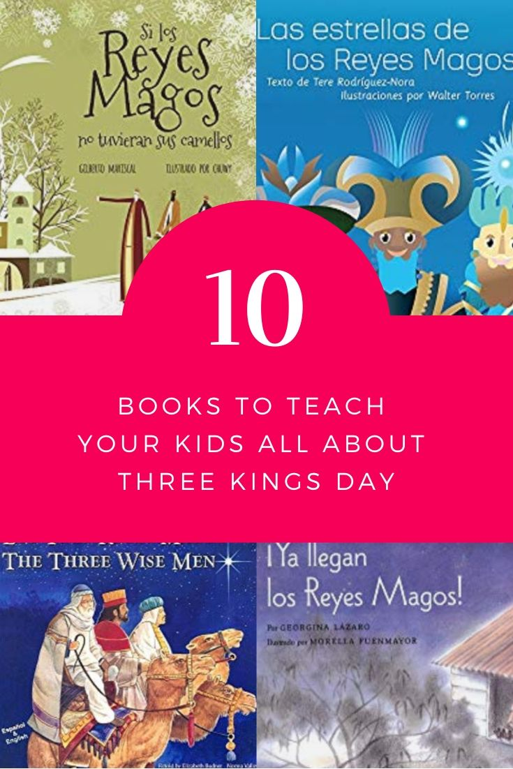 10 BOOKSTO TEACH  YOUR KIDS ALL ABOUT THREE KINGS DAY