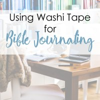 Using Washi Tape for Bible Journaling