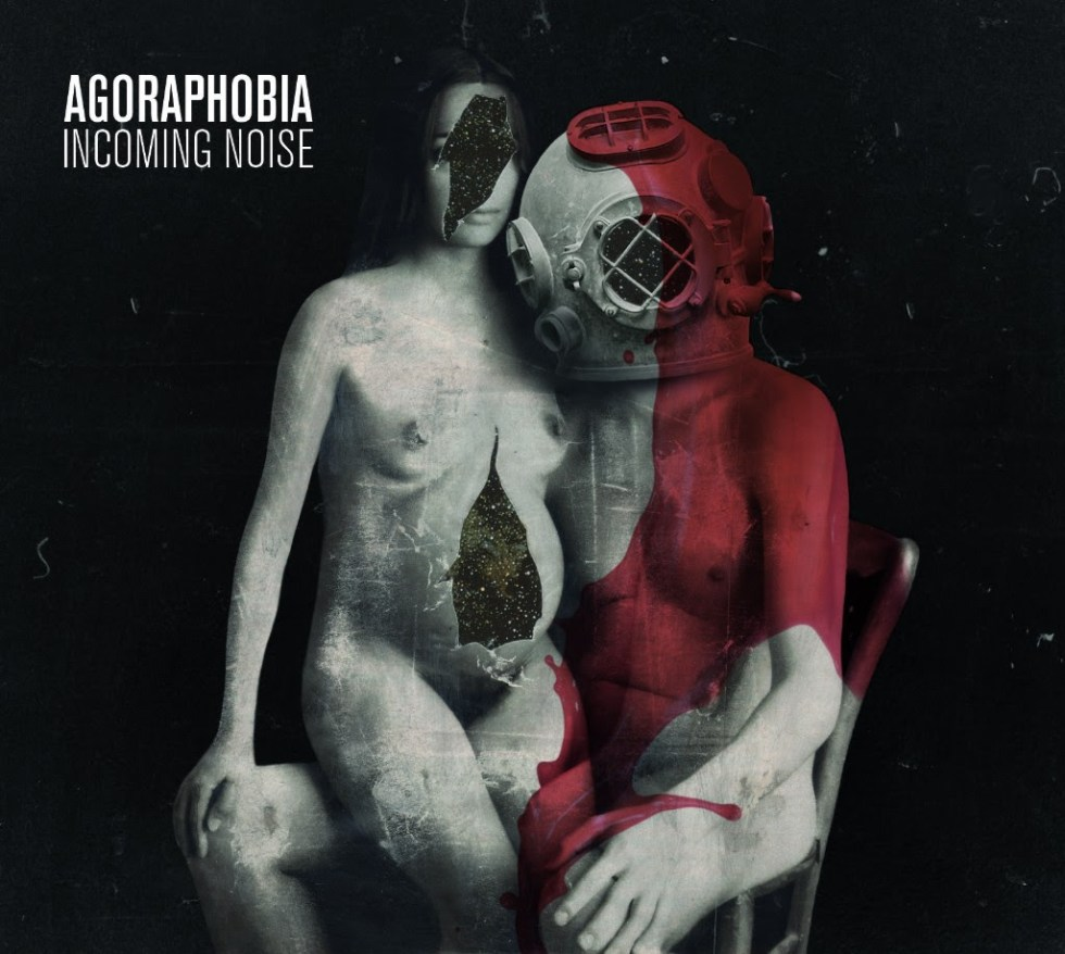 Agoraphobia_Incoming_Noise