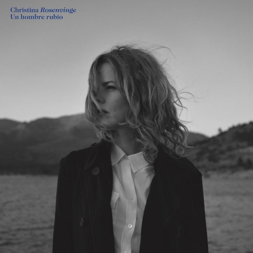 CHRISTINA ROSENVINGE - Un hombre rubio 2018