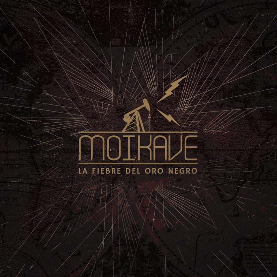 Moikave - La fiebre del oro negro (2017)