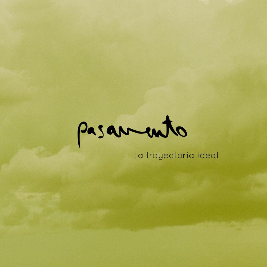 Pasavento - La trayectoria ideal (2018)